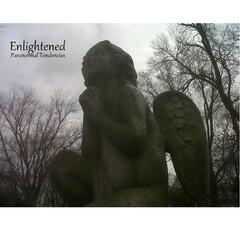 Enlightened: Paranormal Tendencies