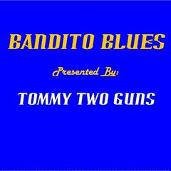 Bandito Blues