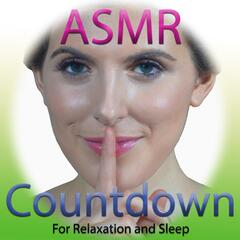 ASMR Countdown (For Relaxation and Sleep)