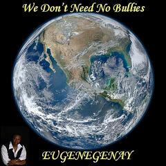 The Bully Song (We Don't Need No Bullies)