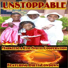 Unstoppable (feat. Dirty Lowdown)