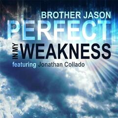 Perfect in My Weakness (feat. Jonthan Collado)