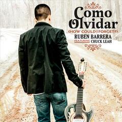 Como Olvidar (How Could I Forget) [feat. Chuck Leah]