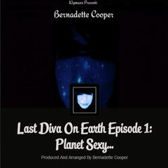 Last Diva On Earth Episode 1: Planet Sexy