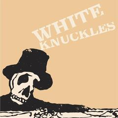 White Knuckles - EP