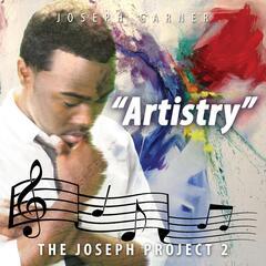 The Joseph Project 2: Artistry