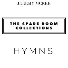 The Spare Room Collections: Hymns