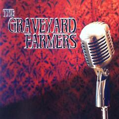 The Graveyard Farmers
