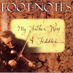 My Father Was a Fiddler. . .