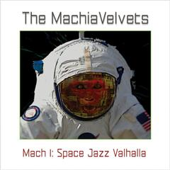 Mach 1: Space Jazz Valhalla