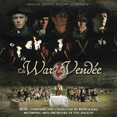 The War of the Vendée (Original Motion Picture Soundtrack)