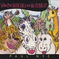 Who Put Mascara On My Zebra?