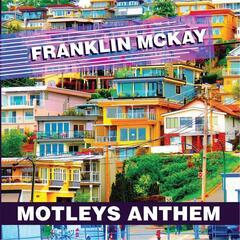 Motleys Anthem