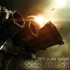 Ships to War (feat. Ray Koefoed)