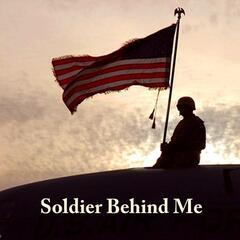Soldier Behind Me