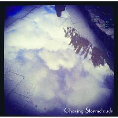 Chasing Stormclouds - EP