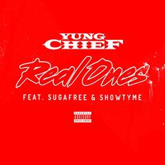 Real Ones (feat. Sugafree & Showtyme)