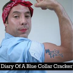 Diary of a Blue Collar Cracker