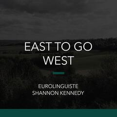 East to Go West
