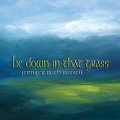 Lie Down in That Grass