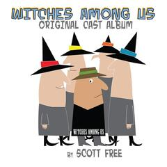 Witches Among Us (Original Cast Album)