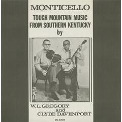 Monticello: Tough Mountain Music from Southern Kentucky
