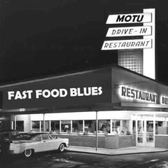 Fast Food Blues