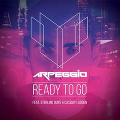 Ready to Go (feat. Sterling Duns & Cassidy Ladden)