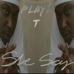 She Say