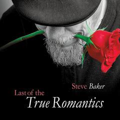 Last of the True Romantics