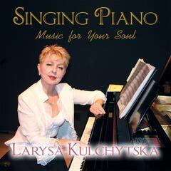 Singing Piano (Music for Your Soul)