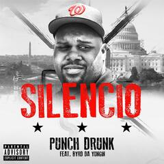 Punch Drunk (feat. Byrd da Yungin)