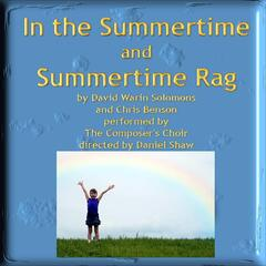 In the Summertime / Summertime Rag