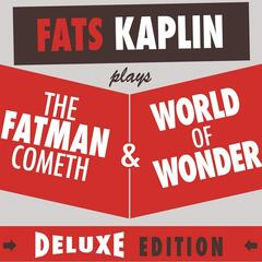 The Fatman Cometh & World of Wonder (Deluxe Edition)