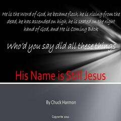 His Name Is Still Jesus