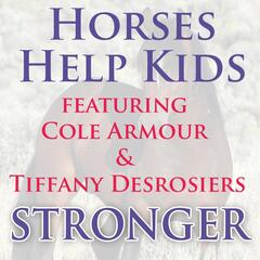 Stronger (feat. Tiffany Desrosiers & Cole Armour)