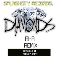 Diamonds (Ri-Ri Remix)