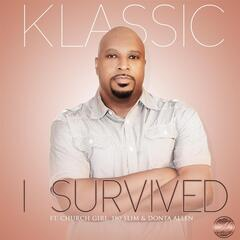 I Survived (feat. Church Girl, 180 Slim & Donta Allen)
