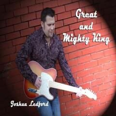 Great and Mighty King