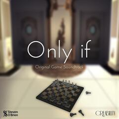 Only If (Original Game Soundtrack)