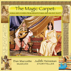 The Magic Carpet: Songs and Stories From Mesopotamia And Ancient Egypt