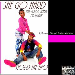 She Go Hard (feat. Mz Xclusiv & M.A.C.C. Jones)