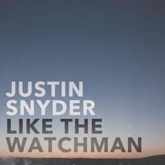 Like the Watchman