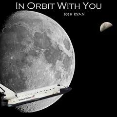 In Orbit With You