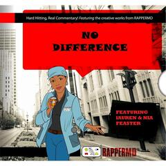 No Difference (feat. Lauren & Nia Feaster)