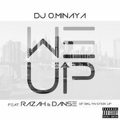 We Up (feat. Razah & Danse)