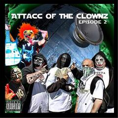Episode 2: Attacc of the Clowns