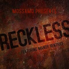 Reckless (feat. Mandy Ventrice)