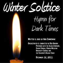 Winter Solstice:  Hymn for Dark Times
