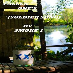 Fallen One's (Soldier's Song)